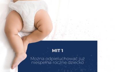 MIT 1: Możesz odpieluchować już niespełna roczne dziecko
